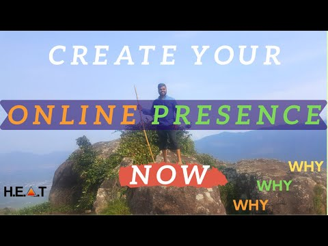 Why You Need To Create Your Online Presence Now