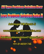 A Great Solutions For Love Problems | Call Now | +91-8146591746 | India | Delhi