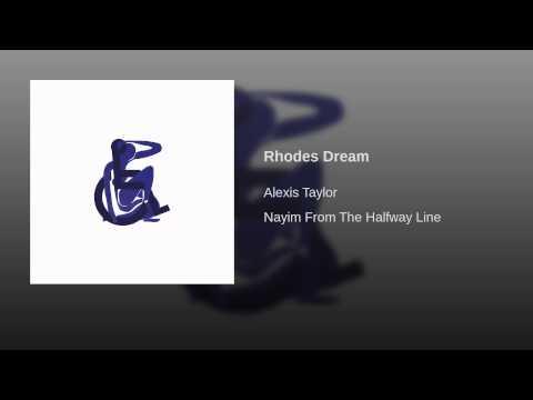 Alexis Taylor - Rhodes Dream