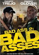 Bad Ass 2 / Bad Asses (2014)
