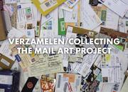 Mail Art Exhibition, project 'Collecting'
