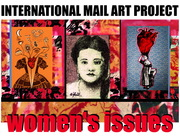WOMEN'S ISSUES::INTERNATIONAL MAIL ART PROJECT ABOUT WOMEN