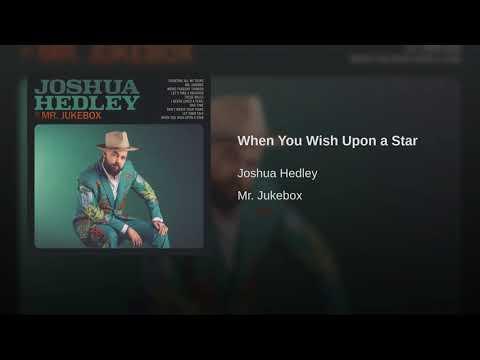 Joshua Hedley - When You Wish Upon A Star