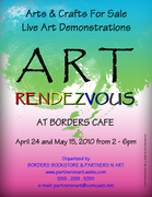 ART RENDEZVOUS at Borders Bookstore Sat. May 15th, 2010