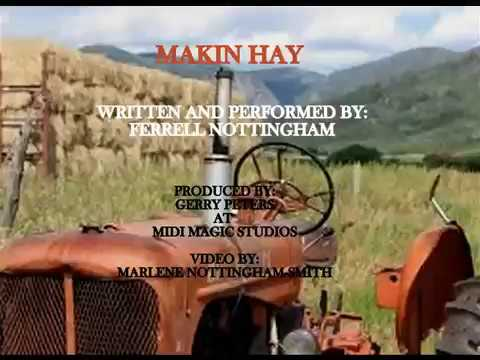 """""""Makin Hay"""""""