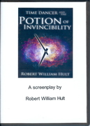 """Cover of """"Time Dancer and the Potion of Invincibility Screenplay"""""""