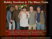 Bobby Hawkins & The Blues Train Appearing @ The Valley Hotel