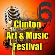 6th Annual Clinton Art and Music Festival