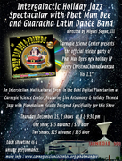 Intergalactic Holiday Spectacular with Phat Man Dee and Guaracha!