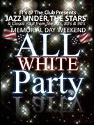JAZZ UNDER THE STARS - ALL WHITE PARTY