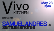 Vivo Kitchen presents DJ Samuel Andres