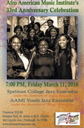AFROAMERICAN MUSIC INSTITUTE'S 33RD ANNIVERSARY CELEBRATION