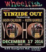 Yinzide Out Sat. Night w/ Jason Caliguri & Keith Gamble