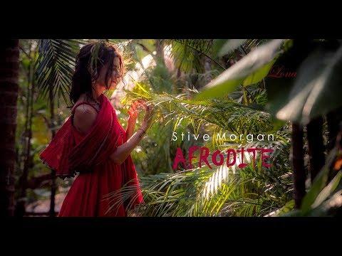 *A P H R O D I T E*   Stive Morgan (remix 2017)