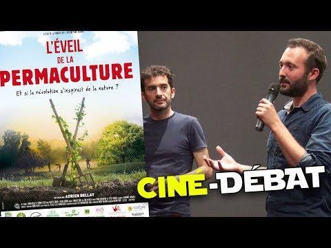 L'Eveil de la permaculture - Echanges avec Adrien Bellay