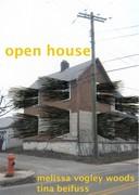 open house tina beifuss, melissa vogley woods