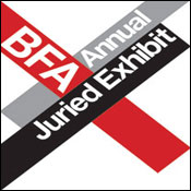 BFA Annual Juried Exhibit