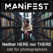 Manifest Gallery: Neither HERE nor THERE...