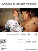 """""""Crónicas de un lugar imposible"""" Encuentro con Diana Rangel"""