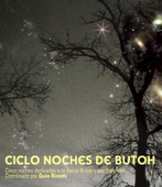 convocatoria a participar del ciclo Tardes y noches de butoh