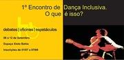 1° Encontro de Dança Inclusiva. O que é isso?