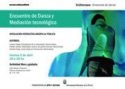 EN2TIEMPOS. ITINERARIOS DE DANZA  ENCUENTRO DE DANZA Y MEDIACIÓN TECNOLÓGICA