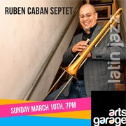 The Reuben Caban Septet at Arts Garage