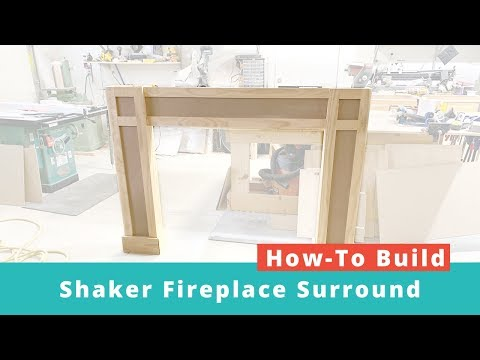 How to Build a Shaker Fireplace Surround - Woodworking