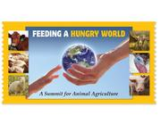 Feeding a Hungry World: A Summit for Animal Agriculture