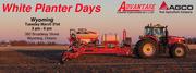 White Planter Days @ Advantage Farm Equipment Wyoming