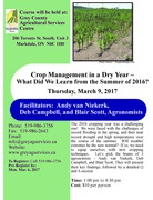 Crop Management in a Dry Year – What Did We Learn from the Summer of 2016?