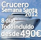 Semana Santa 2012 Crucero Mediterraneo 8 días desde 490€ en regimen Todo Inlcuido !!