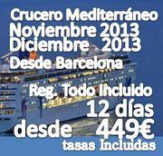 Crucero Mediterráneo 12 días :: desde 274€ + 215€ de tasas = 449€ :: Reg. Todo Incluido