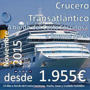 Foro : Crucero Transatlántico : Régimen Todo Incluido : Salidas desde Barcelona