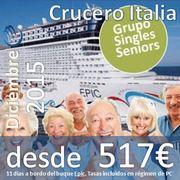 Crucero Italia Singles Seniors :: Diciembre 2015 :: desde 517€ (+82€ Tasas)