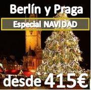 Escapada Berlín y Praga Especial Navidad:: desde 415€ :: 5 días 4 noches