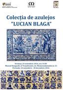 """Colectia de azulejos """"Lucian Blaga"""""""