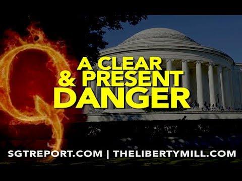 Q: A CLEAR & PRESENT DANGER