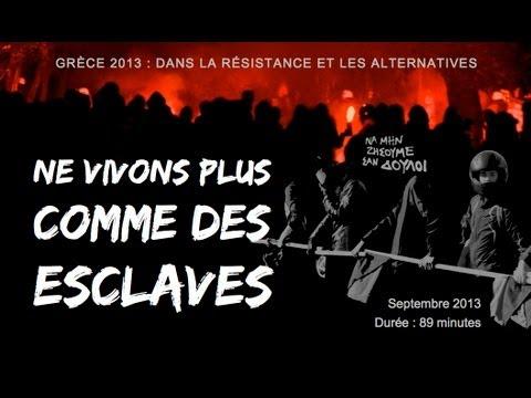 Film NE VIVONS PLUS COMME DES ESCLAVES de Yannis Youlountas
