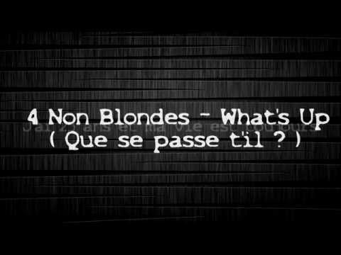 4 Non Blondes - What's Up Traduction Français