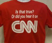Did you hear it on CNN?