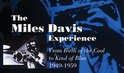 THE MILES DAVIS EXPERIENCE: 1949-1959