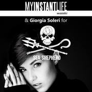 MYINSTANTLIFE & GIORGIA SOLERI FOR SEA SHEPHERD