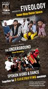 Fiveology and The Underground
