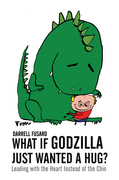 What If Godzilla Just Wanted a Hug?