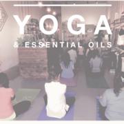 Yoga & Essential Oils Workshop