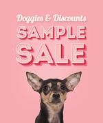 Doggies & Discounts Sample Sale