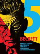 Beckett5 from KOAN Unit kicks off New Year with short plays by Samuel Beckett
