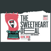 "World premiere ""The Sweetheart Deal"" at LATC"