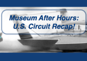Museum After Hours U.S. Season Recap